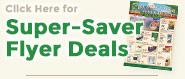 Super Saver Flyer Deals