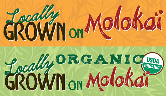 Locally Grown on Molokai Signs